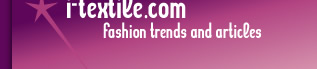 i-textile.com Fashion trends and articles